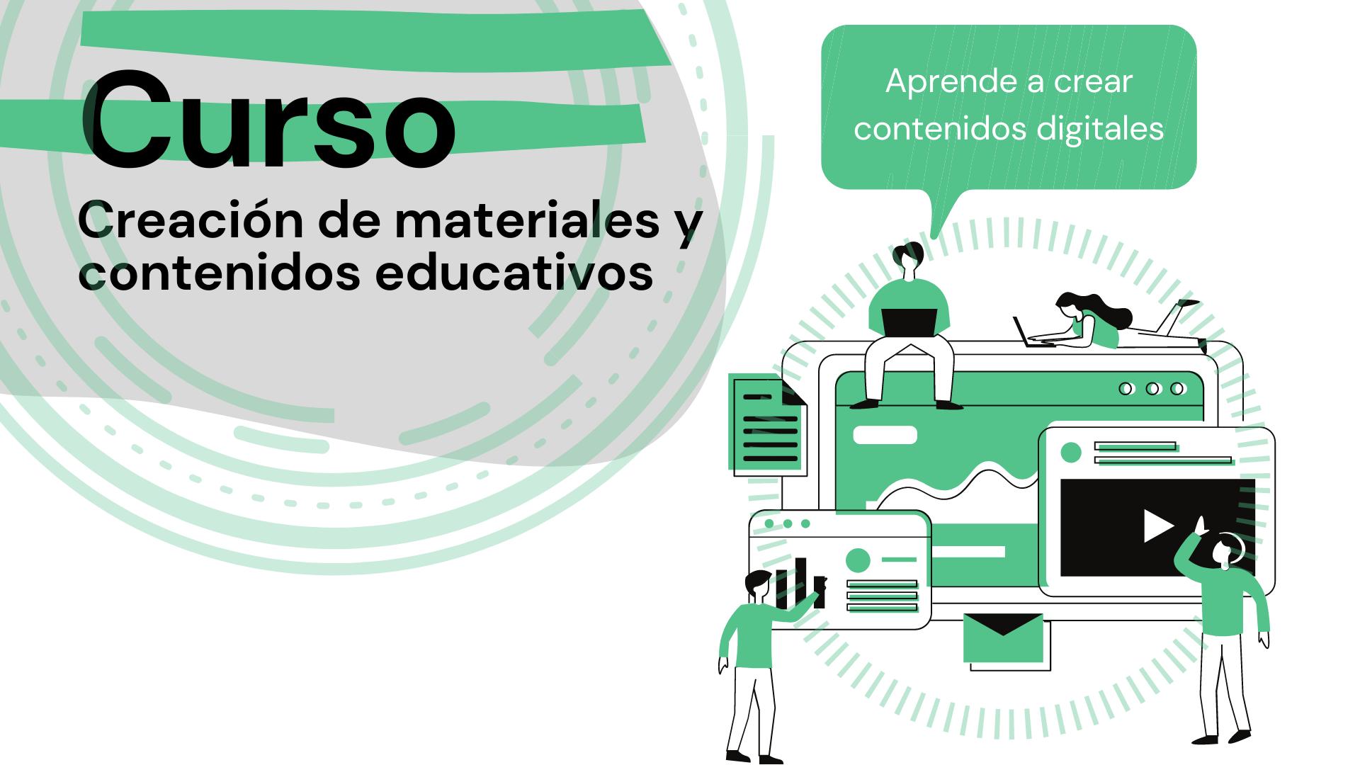 Creación de materiales y contenidos educativos